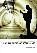 The Bloomsbury Handbook of Popular Music and Social Class