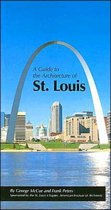 A Guide to the Architecture of St. Louis