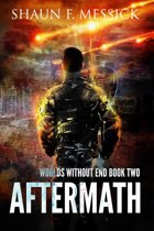 Worlds Without End: Aftermath (Book 2)