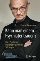 Kann Man Einem Psychiater Trauen?