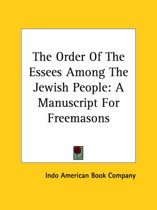 The Order of the Essees Among the Jewish People