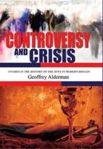 Controversy and Crisis