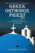 The Intriguing Life of a Greek Orthodox Priest