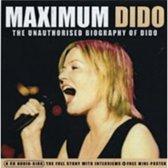Maximum Dido: The Unauthorised Biography Of Dido