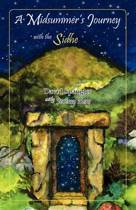 A Midsummer's Journey with the Sidhe