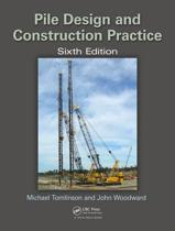 Pile Design and Construction Practice, Sixth Edition