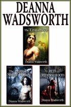 Deanna Wadsworth BUNDLE