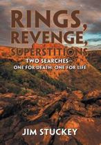 Rings, Revenge, Superstitions