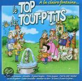 Le Top Des Tout P Tits : A La