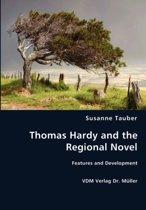 Thomas Hardy and the Regional Novel