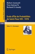 Ecole d'Ete de Probabilites de Saint-Flour VIII, 1978