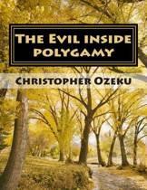 The Evil Inside Polygamy