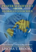 The Prayer Manifesto for the Globally Conscious