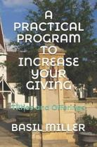 A Practical Program to Increase Your Giving