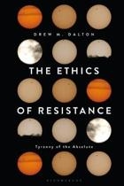 The Ethics of Resistance