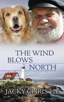 The Wind Blows North