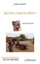 Burkina, rose du désert - carnet de voyage