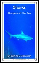 Sharks: Chompers of the Sea