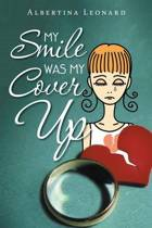 My Smile Was My Cover-Up