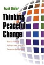 Thinking Peaceful Change