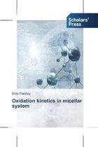 Oxidation Kinetics in Micellar System