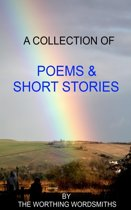 A Collection of Poems & Short Stories