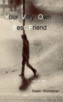 Your Very Own Best Friend