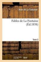 Fables de la Fontaine. Tome 2
