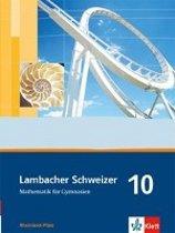 Lambacher Schweizer. 10. Schuljahr. Schülerbuch. Rheinland-Pfalz