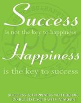 Success and Happiness Notebook 120 Ruled Pages with Margin