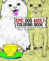 Epic Dog Adult Coloring Book