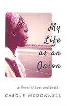 My Life as an Onion