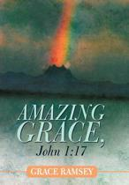 Amazing Grace, John 1