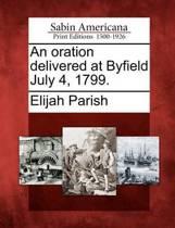 An Oration Delivered at Byfield July 4, 1799.