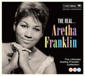 The Real... Aretha Franklin (The Ultimate Collection)