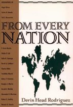 From Every Nation: Faith-Promoting Personal Stories of General Authorities from Around the World
