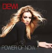 Dewi - Power Of Now