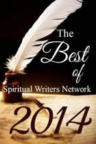 The Best of Spiritual Writers Network 2014