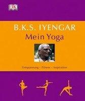B.K.S. Iyengar: Mein Yoga