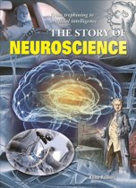 The Story of Neuroscience