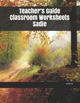 Teacher's Guide Classroom Worksheets Sadie