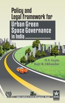 Policy and Legal Framework for Urban Green Space Governance in India
