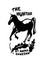The Hunters - A Novel