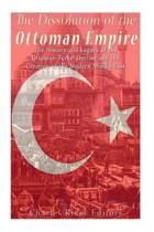 The Dissolution of the Ottoman Empire