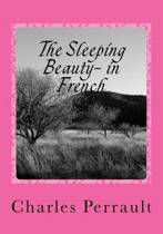 The Sleeping Beauty- In French