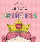Today Lenora Will Be a Princess