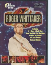 Roger Whittaker - An Evening With