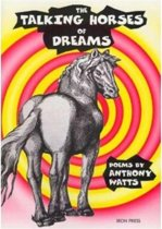 The Talking Horses of Dreams
