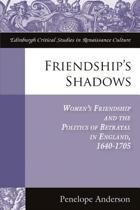 Friendship's Shadows