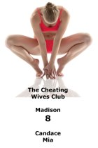 The Cheating Wives Club: Madison 8